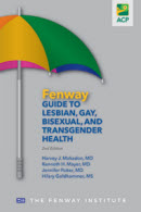 Fenway Guide to Lesbian, Gay, Bisexual, and Transgender Health, 2nd Edition