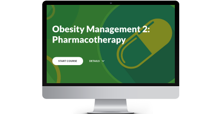 Obesity Management 2: Pharmacotherapy